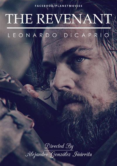 پوستر فیلم بازگشته ساخته آلخاندرو گونزالس ایناریتو با بازی لئوناردو دی کاپریو